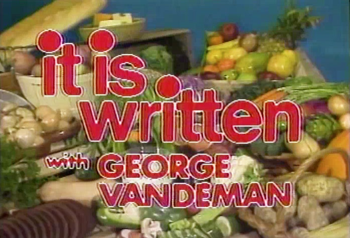 What Is this Vegetarian thing? -- It Is Written -- George Vandeman