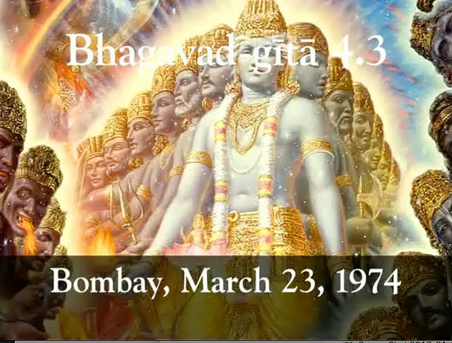 Prabhupada Class on Bhagavad-gita 4.3 -- Bombay March 23, 1974