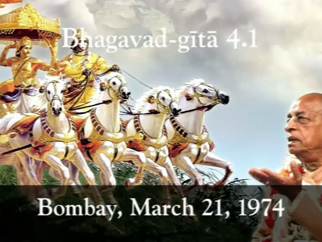 Prabhupada Class on Science of God -- Bhagavad-gita 4.1 -- Bombay Mar 21, 1974