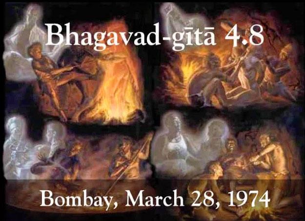 Prabhupada Class on Bhagavad-gita 4.8 -- Bombay March 28, 1974