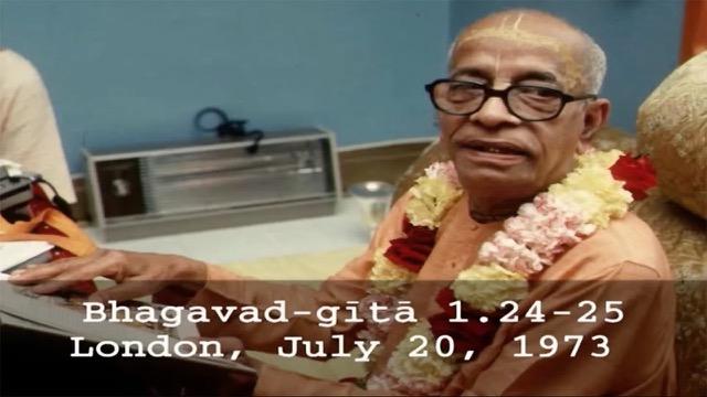 Prabhupada Video Lecture: Bhagavad-gita Chapter 1.Verses 24-25 (BG 1.24-25)